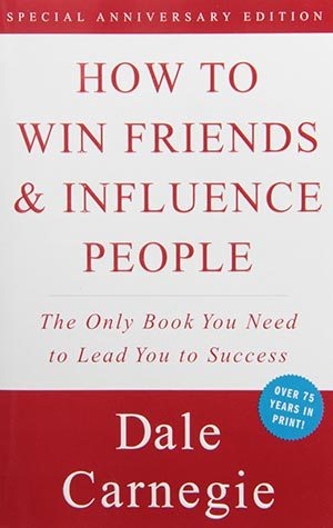 01 How to Win Friends and Influence People