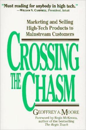 08 Crossing the Chasm