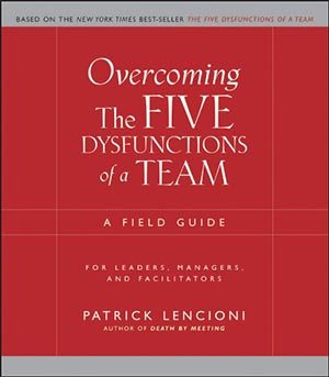 23 The Five Dysfunctions of a Team